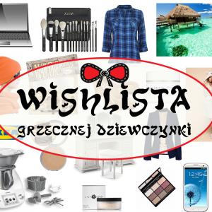 Pierwsza WISHLISTA czyli wskazówki dla Mikołaja + uchylam rąbka tajemnicy o Mikołaju dla Was :)