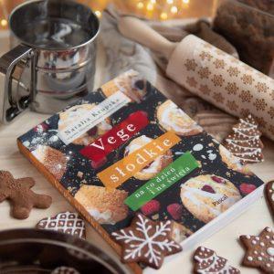 Najlepsza książka o słodkościach 2019 roku – Vege Słodkie na co dzień i na święta Natalii Krupskiej